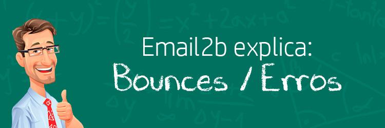 Taxa de erros (bounces): a diferença entre hard bounce e soft bounce e como evitar cada um deles