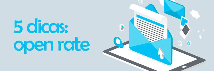 5 coisas que você deve avaliar para melhorar suas taxas de abertura no e-mail marketing
