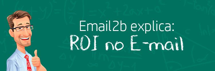 ROI (Retorno sobre o investimento) em E-mail Marketing – como calcular e monitorar