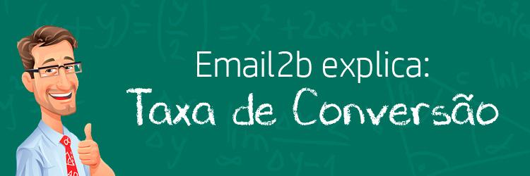 Taxa de conversão: monitorando os resultados de seus call-to-action no e-mail marketing